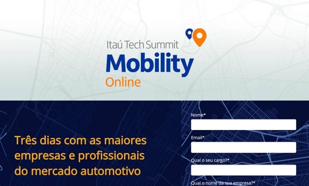 Itaú Tech Summit Mobility 2020 abordará o futuro da mobilidade. Evento gratuito promovido em parceria entre iCarros e Itaú contará com convidados do setor automotivo e de tecnologia para abordar desafios e tendências de mobilidade. O evento acontece entre os dias 1º e 3 de dezembro, com início às 17h.  [160686581316068658135209269235.jpg]
